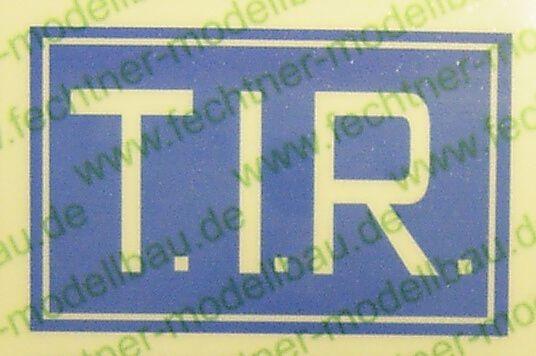T.I.R.-Schild weiss/blau (1:14,5)27x17mm Selbstklebendes