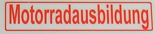 "Textschild ""Motorradausbildung"",rot,1:12 selbstklebende"