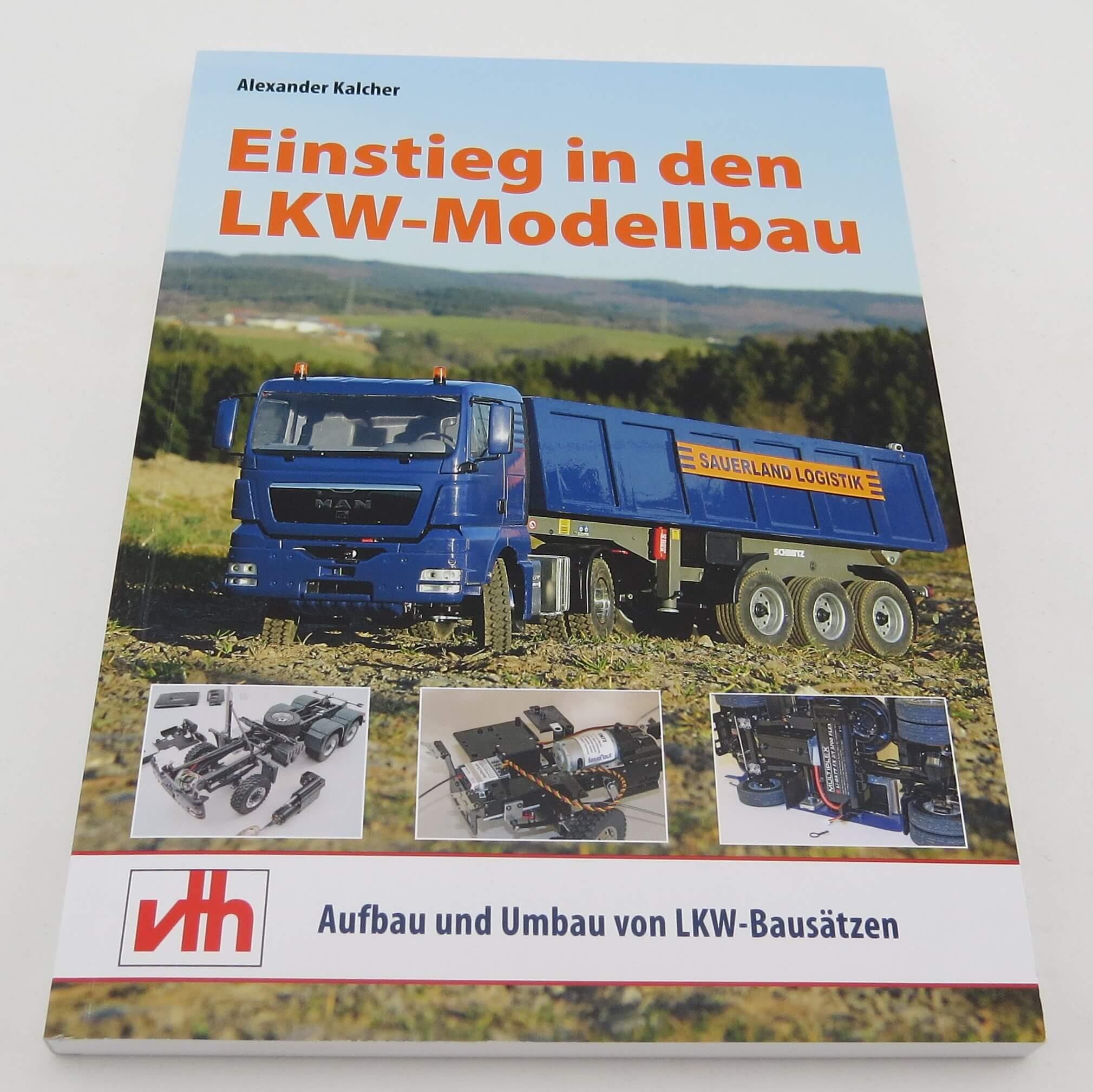 Einstieg in den LKW-Modellbau,Fachbuch. VTH-Verlag | Fachliteratur ...